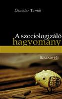 A szociologizáló hagyomány - A magyar filozófia fő árama a XX. Században