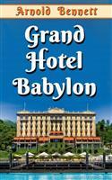 Grand Hotel Babylon