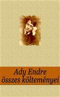 Ady Endre összes költeményei