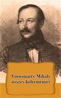 Vörösmarty Mihály összes költeményei