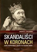 Skandaliści w koronach