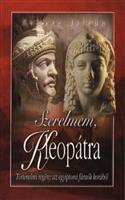 Szerelmem, Kleopátra