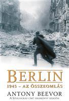 Berlin, 1945 – Az összeomlás