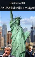 Az USA ledarálja a világot!