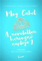 A neveletlen hercegnő naplója 2.