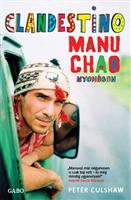 Clandestino - Manu Chao nyomában