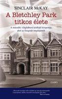 A Bletchley Park titkos élete