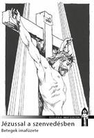 Jézussal a szenvedésben