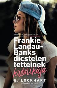 Frankie Landau-Banks dicstelen tetteinek krónikája