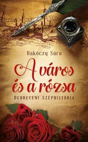 A város és a rózsa