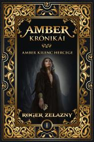 Amber Krónikái 1