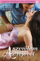 A szerelem erejével - 3 történet 1 kötetben