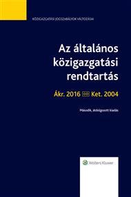 Az általános közigazgatási rendtartás Ákr. 2016–Ket. 2004