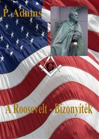 A Roosevelt - Bizonyíték