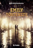 Emily története