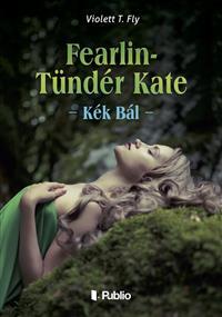 Fearlin-Tündér Kate