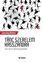 Tánc szerelem Kasszandra