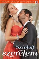 Színlelt szerelem - 3 történet 1 kötetben