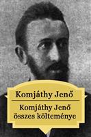 Komjáthy Jenő összes költeménye