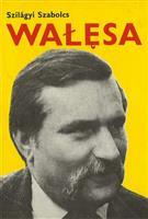 Wałęsa, a Nobel-díjas villanyszerelő