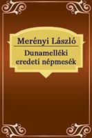 Dunamelléki eredeti népmesék