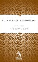 Lizzy Turner, a bérgyilkos
