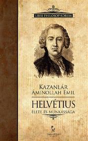 Helvétius élete és munkássága