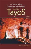 Tayos barlang kutatásának dokumentált története