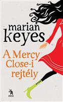 A Mercy Close-i rejtély