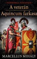 A veterán - Aquincum farkasa