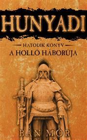 Hunyadi - A Holló háborúja