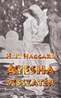 Ayesha visszatér