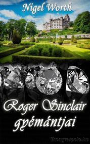 Roger Sinclair gyémántjai