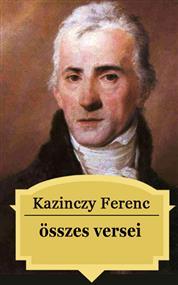 Kazinczy Ferenc összes versei
