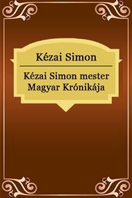 Kézai Simon mester Magyar Krónikája