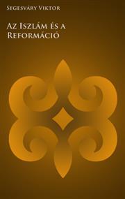 Az Iszlám és a Reformáció