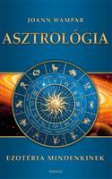 Asztrológia (Ezotéria Mindenkinek sorozat)