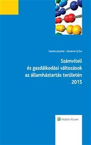 Számviteli és gazdálkodási változások az államháztartás területén 2015