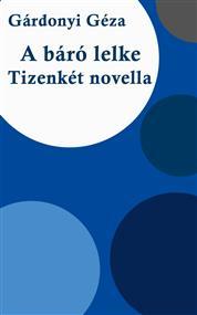 A báró lelke, Tizenkét novella