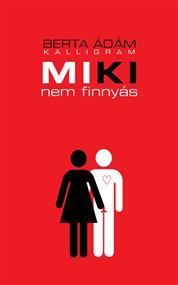 Miki nem finnyás