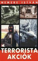 Terrorista akciók 1.