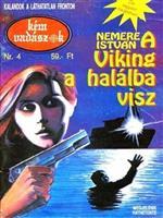 A Viking a halálba visz (Kémvadászok-4)