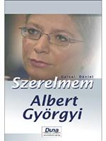 Szerelmem, Albert Györgyi