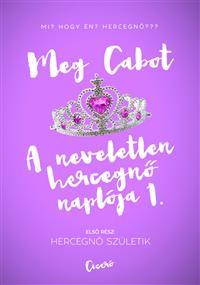 A neveletlen hercegnő naplója 1.