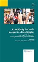 A személyiség és a média a polgári és a büntetőjogban