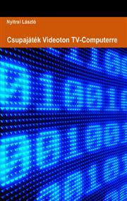 Csupajáték Videoton TV-Computerre