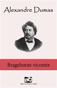 Bragelonne vicomte I-V.