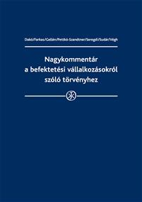 Nagykommentár a befektetési vállalkozásokról szóló törvényhez