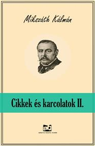 Cikkek és karcolatok II.
