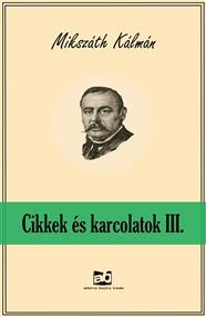 Cikkek és karcolatok III.